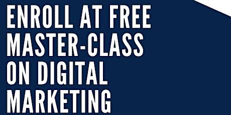 Free Master class On Digital Marketing tickets