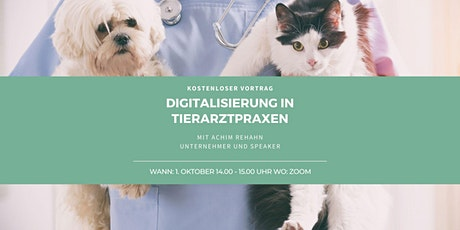 Digitalisierung in Tierarztpraxen Tickets