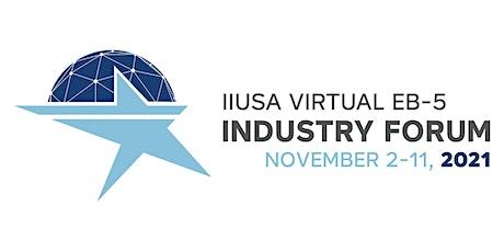 2021 IIUSA Virtual EB-5 Industry Forum tickets