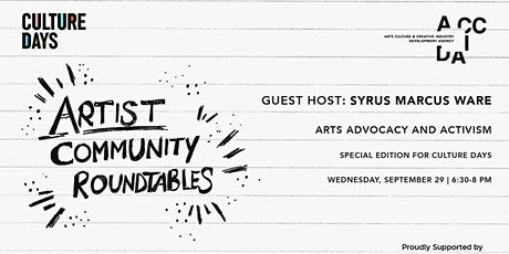 Artist Community Roundtable - Culture Days, Arts Advocacy and Activism tickets