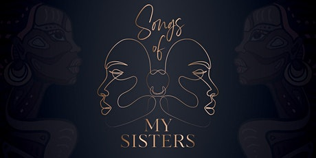Songs of My Sisters tickets
