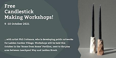 Ladden Garden Candlestick workshops tickets