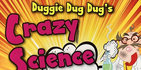 Crazy Science Praise Party with Duggie Dug Dug tickets