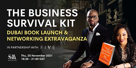 Business Survival Kit Book Dubai Launch & Networking Extravaganza tickets