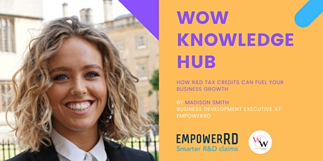 WoW Knowledge Hub - How R&D Tax Credits Can Fuel Your Business Growth tickets