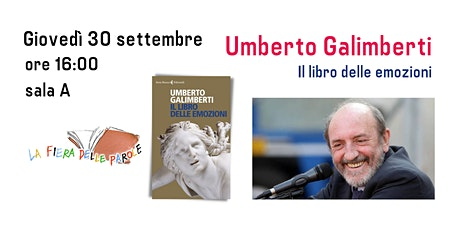"""Umberto Galimberti  """"Il libro delle emozioni"""" biglietti"""