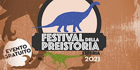 Festival della Preistoria 2021 biglietti
