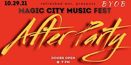 Magic City Music Fest After Party tickets