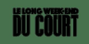 Le long week-end du court, deuxième édition