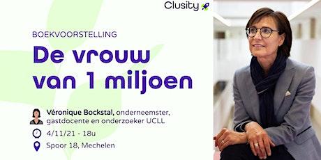 Boeklezing: De Vrouw Van 1 Miljoen - Veronique Bockstal tickets