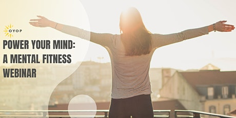 Power Your Mind - Mental Fitness Session tickets