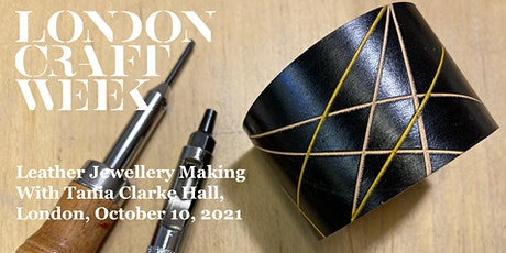 Making Leather Jewellery: A Workshop with Tania Clarke Hall tickets
