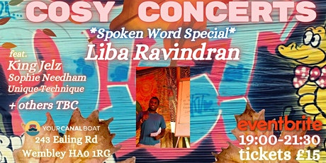 Cosy Concerts -feat Liba Ravindran  Spoken Word Special + many others tickets