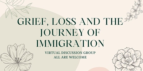Grief, Loss and the Journey of Immigration tickets