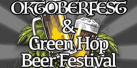 Oktoberfest and Green Hop Beer Festival tickets