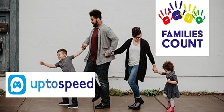 UP TO SPEED and FAMILIES COUNT tickets