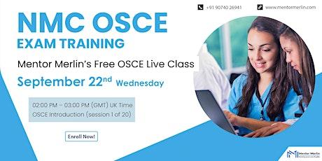 NMC OSCE Exam Training-Mentor Merlin OSCE  Live Class (Online)-Free Entry billets