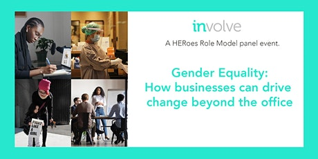 Gender equality: how businesses can drive change beyond the office. tickets