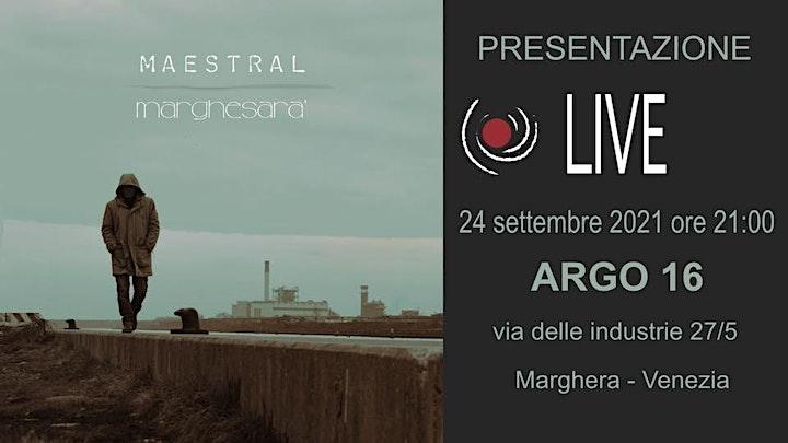 Immagine Maestral: presentazione live dell'album Marghesarà   Opening Nicola Lotto