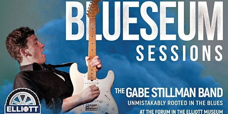 Blueseum Sessions with The Gabe Stillman Band tickets
