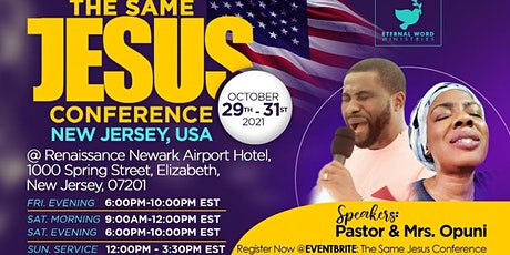 THE SAME JESUS CONFERENCE 2021 tickets