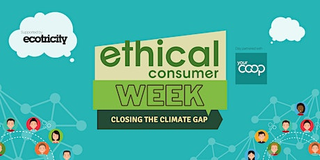 Ethical Consumer Climate Gap Report: Workshop on Consumer Goods tickets