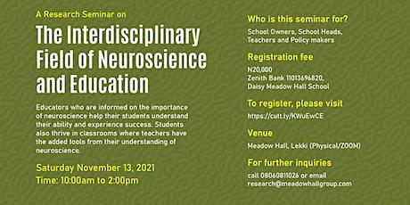 The Interdisciplinary Field of Neuroscience and Education!!! tickets