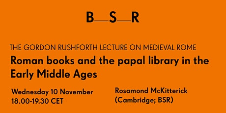 Roman books and the papal library in the Early Middle Ages tickets