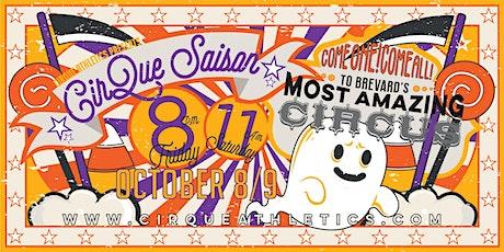 Cirque Saison: The Haunted Cirque House tickets
