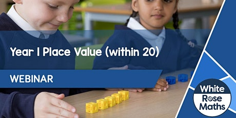 **WEBINAR** Year 1 Place Value (within 20) - 02.11.21 tickets
