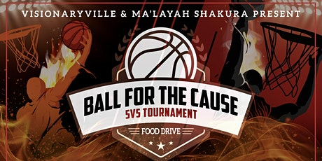 Ball 4 The Cause 5v5 tournament and vending event tickets