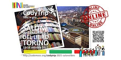 CodyTrip - Gita online al Salone Internazionale del Libro di Torino biglietti