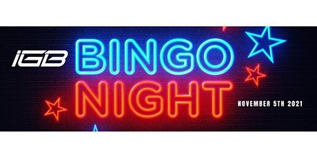 Inaugural IGB Bingo Night tickets