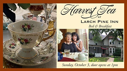 Harvest Tea and Fashion Show at Larch Pine Inn tickets