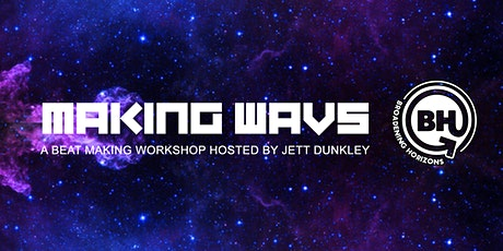 PowerofONE Change-maker Showcase - Making Wavs: A beat making workshop tickets