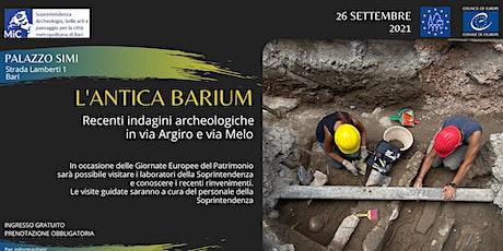L'ANTICA BARIUM - Recenti indagini archeologiche in via Argiro e via Melo biglietti
