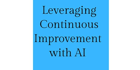 Leveraging Continuous Improvement with AI tickets