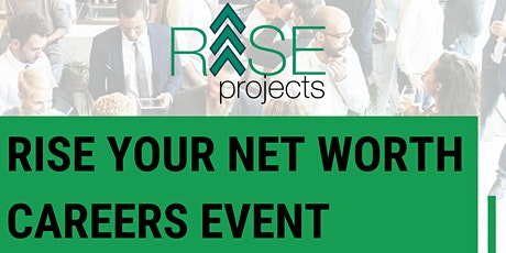 RISE Your Net Worth Careers Event tickets