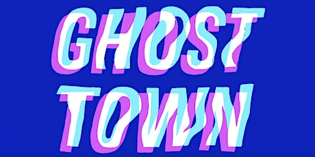 GHOST TOWN with Savannah DesOrmeaux tickets