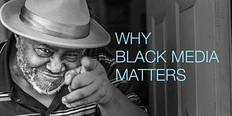 Why Black Media Matters tickets