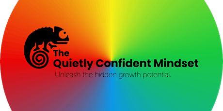 The Quietly Confident Mindset: Introductory Webinar tickets