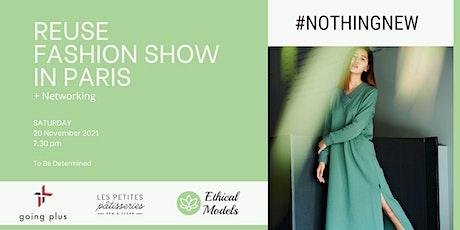 Reuse Fashion Show - défilé éco-responsable billets