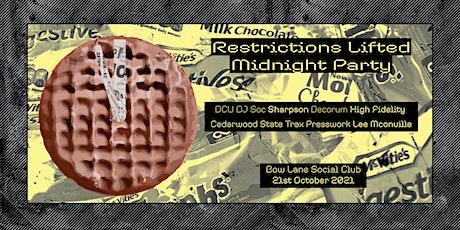 Choki Biki Records - Restrictions Lifted Midnight Party @ Bow Lane tickets