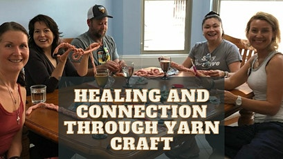 Healing and Connection through Yarn Craft tickets
