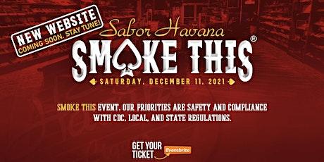 Sabor Havana  Cigars Smokethis® 2021 tickets