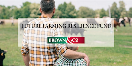 Brown&Co - Future Farming Resilience Fund tickets