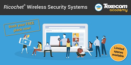 Wireless security systems – Ricochet™ mesh technology Online module tickets