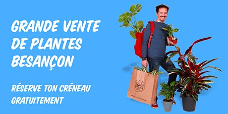 Grande Vente de Plantes - Besançon billets