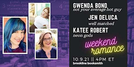 ROMANCE with Gwenda Bond, Jen DeLuca and Katee Robert tickets