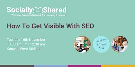 Socially Shared - How To Get Visible With SEO tickets
